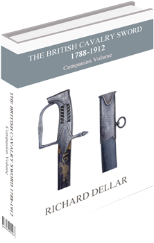 Book: The British Cavalry Sword 1788-1912 - Companion Volume